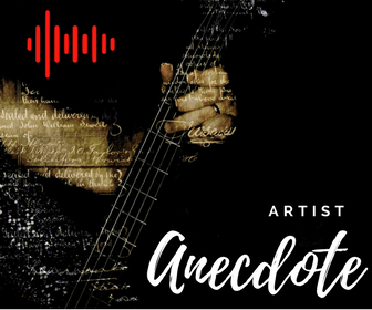 Artist Anecdote