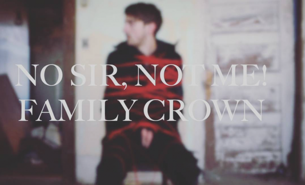 No Sir, Not Me! Family Crown