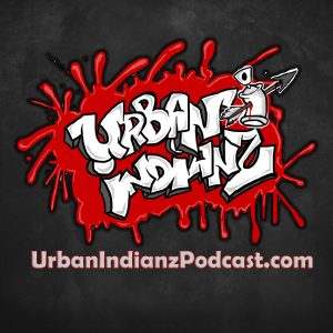 Urban Indianz Podcast