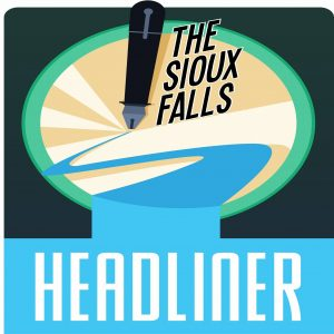 The Sioux Falls Headliner