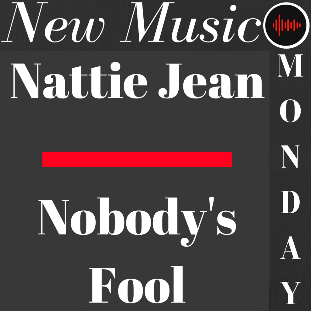 Nattie Jean New Music Monday